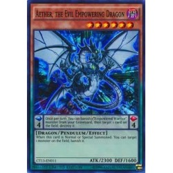 Aether, the Evil Empowering Dragon - CT13-EN011